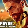 Max Payne 3: Official Launch Trailer – #MaxPayneIsComing