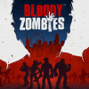 Co-Op Brawler Bloody Zombies Launches September 12th on PlayStation®4, Xbox One, PC and VR Platforms