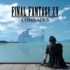 Final Fantasy XV Multiplayer Expansion: Comrades launches October 31