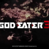 God Eater 3 has enemies that devour the player to become stronger